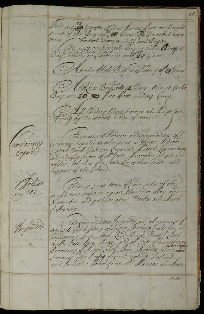 Manuscript text listing inhabitants and features of Barbados. On this page: continuation of list of forts from page 10 and notes on commodities imported and exported.